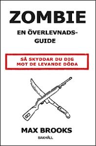 9789177423805_200_zombie-en-overlevnadsguide_haftad