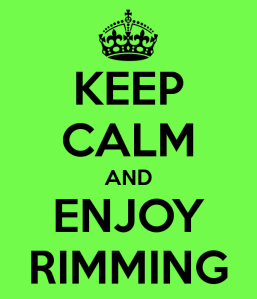 keep-calm-and-enjoy-rimming