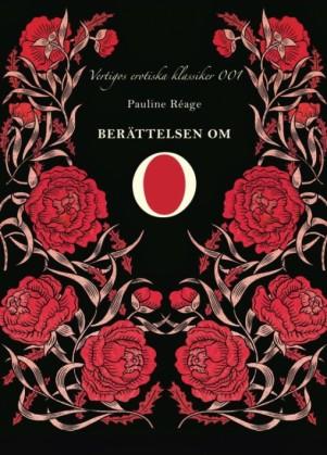 Berättelsen om O är en gammal klassiker i sammanhanget, utgiven 1954.