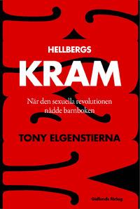9789178448388_200x_hellbergs-kram-nar-den-sexuella-revolutionen-nadde-barnboken_haftad.jpg