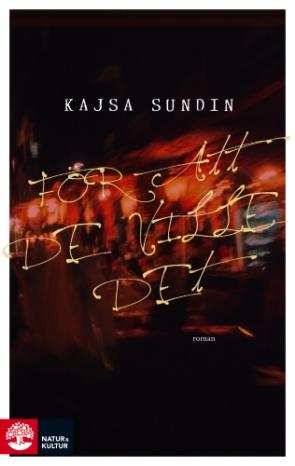 Kajsa_Sundin_-_F-r_att_de_ville_det_-_cover